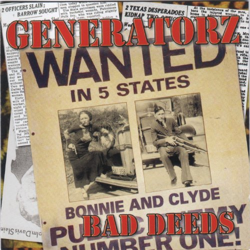 The Generatorz-Bad Deeds-CD-FLAC-2005-NBFLAC Download