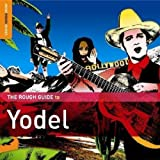 The Rough Guide to Yodel Various Artists