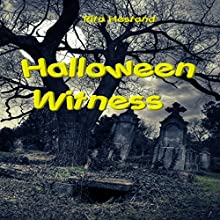 Halloween Witness Audiobook by Rita Hestand Narrated by J. Scott Bennett