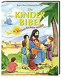 Die Kinder-Bibel: In 365 Geschichten erzählt