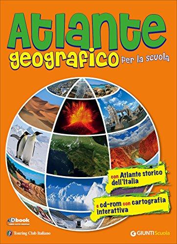 Atlante geografico per la scuola Con atlante storico dell'Italia Con CD ROM PDF