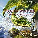 Dragon Weather: Obsidian Chronicles   Lawrence Watt-Evans