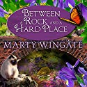 Between a Rock and a Hard Place: Potting Shed Mysteries Series #3 Audiobook by Marty Wingate Narrated by Erin Bennett