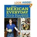 More Mexican Everyday: Simple, Seasonal, Celebratory