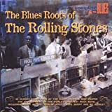 echange, troc Compilation, Buddy Holly - The Blues Roots Of The Rolling Stones