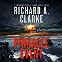 Pinnacle Event: A Novel (       UNABRIDGED) by Richard A. Clarke Narrated by John Pruden