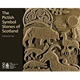 The Pictish Symbol Stones of Scotland (Rcahms)by Iain Fraser