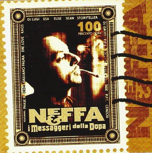 Neffa - Neffa E I Messaggeri Della Dopa - Zortam Music