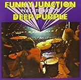 Funky Junction Plays a Tribute to Deep Purple [VINYL]