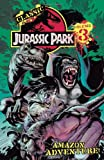 img - for Classic Jurassic Park Volume 3: Amazon Adventure (Classic Jurassic Park (IDW)) book / textbook / text book