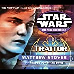 Star Wars: The New Jedi Order: Traitor | Matthew Stover