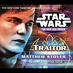 Star Wars: The New Jedi Order: Traitor Audiobook
