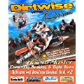 DIRT WISE: ADVANCED INSTRUCTIONAL 2