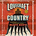 Lovecraft Country: A Novel Audiobook by Matt Ruff Narrated by Kevin Kenerly