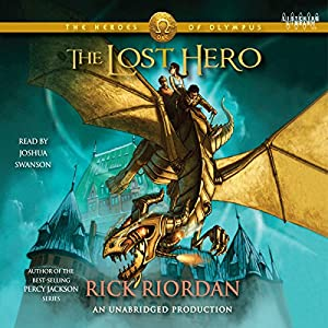 The Heroes of Olympus, Book One: The Lost Hero | [Rick Riordan]