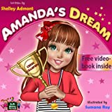 "Childrens book "" Amandas Dream"" , Motivational book for kids, ages 5-12: Winning and Success Skills Childrens Books Collection, eBook1"