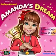 Children's book: Amanda's Dream (Motivational kids book for ages 5-12) (Winning and Success Skills Children's Books Collection, eBook1)
