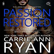 Passion Restored: Gallagher Brothers, Book 2 | Carrie Ann Ryan