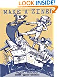Make a Zine!: When Words and Graphics...