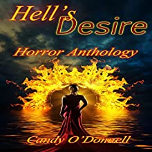 Hell's Desire (       UNABRIDGED) by Candy O'Donnell Narrated by Tim Welch