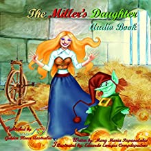 The Miller's Daughter Audiobook by Mary Maria Papaoulakis Narrated by  Canberra FM Radio