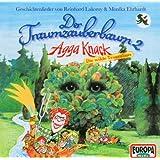"""Der Traumzauberbaum 2: Agga Knack,die Wilde Traumvon """"Reinhard Lakomy"""""""