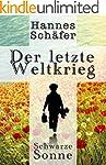 Der letzte Weltkrieg (Thriller): Schw...
