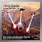 Die Cyber-Brutzellen - Teil 4 (Perry Rhodan Silber Edition 120) | William Voltz,Peter Griese,Marianne Sydow