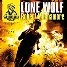 Cherub: Lone Wolf (       UNABRIDGED) by Robert Muchamore Narrated by Simon Scardifield