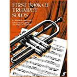 First Book of Trumpet Solos - Bb Trumpet and Pianoby John Wallace