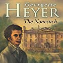 The Nonesuch Audiobook by Georgette Heyer Narrated by Eve Matheson