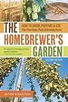 The Homebrewer's Garden, 2nd Edition:...