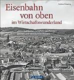 Luftbilder der Bundesbahn