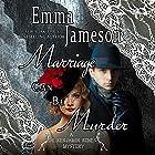 Marriage Can Be Murder: Dr. Benjamin Bones Mysteries, Volume 1 Hörbuch von Emma Jameson Gesprochen von: Matthew Lloyd Davies