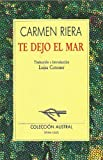 img - for Te Dejo El Mar (Colecci>on Austral) book / textbook / text book