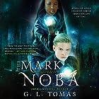 The Mark of Noba: The Sterling Wayfairer Series, Book 1 Hörbuch von G.L. Tomas Gesprochen von: Robert Kazmierczak