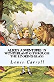 img - for Alice's Adventures in Wonderland & Through the Looking-Glass book / textbook / text book