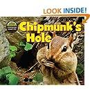 Chipmunk's Hole (Hole Truth! Underground Animal Life)