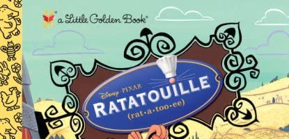Ratatouille (Disney/Pixar Ratatouille) (Little Golden Book)