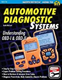 Automotive Diagnostic Systems: Understanding OBD I & OBD II (SA Design-Workbench) (Workbench How-to) (S-A Design Workbench Series)
