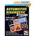 Automotive Diagnostic Systems: Understanding Obd I & Obd II (Sa Design-Workbench) (S-A Design Workbench Series)