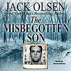 The Misbegotten Son Hörbuch von Jack Olsen Gesprochen von: Kevin Pierce