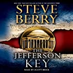 The Jefferson Key: A Novel (       ABRIDGED) by Steve Berry Narrated by Scott Brick