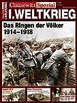 Der Erste Weltkrieg: Clausewitz Spezi...