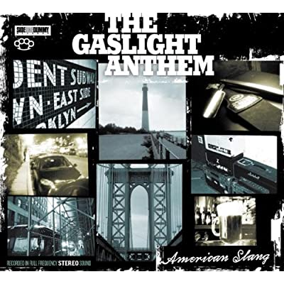 Gaslight Anthem, American Slang