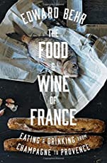 A beautiful and deeply researched investigation into French cuisine, from the founding editor of The Art of Eating and author of 50 Foods.In THE FOOD AND WINE OF FRANCE, the influential food writer Edward Behr investigates French cuisine and what it ...