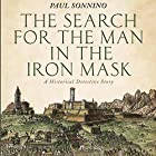 The Search for the Man in the Iron Mask: A Historical Detective Story Hörbuch von Paul Sonnino Gesprochen von: Michael C. Jones