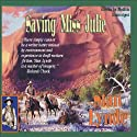 Saving Miss Julie (       UNABRIDGED) by Stan Lynde Narrated by uncredited