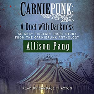 Carniepunk: A Duet with Darkness Audiobook
