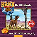The Kitty Cheater: Hank the Cowdog (       UNABRIDGED) by John R. Erickson Narrated by John R. Erickson